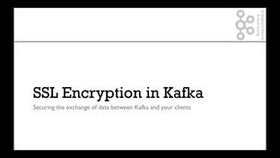 The need for SSL Encryption - Apache Kafka Series - Kafka Security