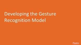 Developing the Gesture Recognition Model - Hands-on TensorFlow Lite