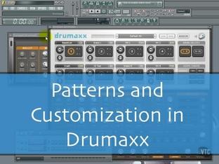 Patterns and Customization in Drumaxx - FL Studio 10 [Video]