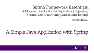 A Simple Java Application with Spring - Spring Framework