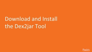 Download and Install the Dex2jar Tool - Ethical Hacking Masterclass
