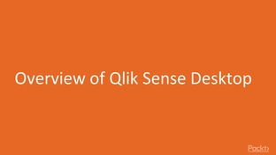 Overview of Qlik Sense Desktop - Learn Qlik Sense Dashboard