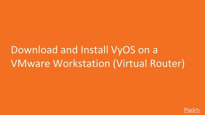 Download and Install VyOS on a VMware Workstation (Virtual