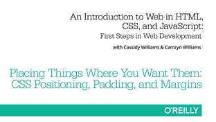 Placing Things Where You Want Them: CSS Positioning, Padding