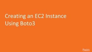 Creating an EC2 Instance Using Boto3 - Enterprise Automation