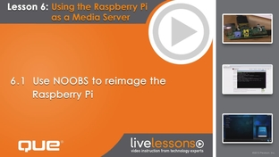 6 1 Use NOOBS to reimage the Raspberry Pi - Introduction to