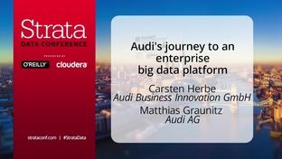 Audi's journey to an enterprise big data platform - Carsten