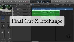 Final Cut X Exchange - Logic Pro X [Video]