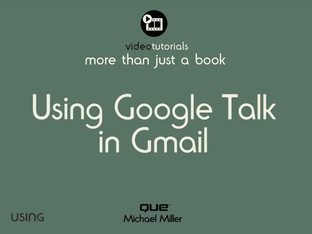 Show Me Media 9 4—Using Google Talk in Gmail - Using Google Apps