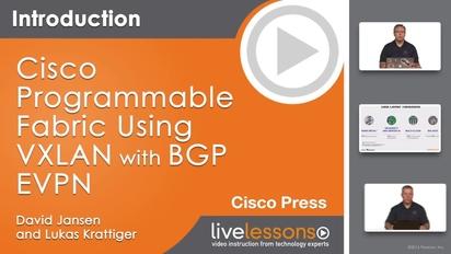 Cisco Programmable Fabric with VXLAN, BGP EVPN - O'Reilly Media