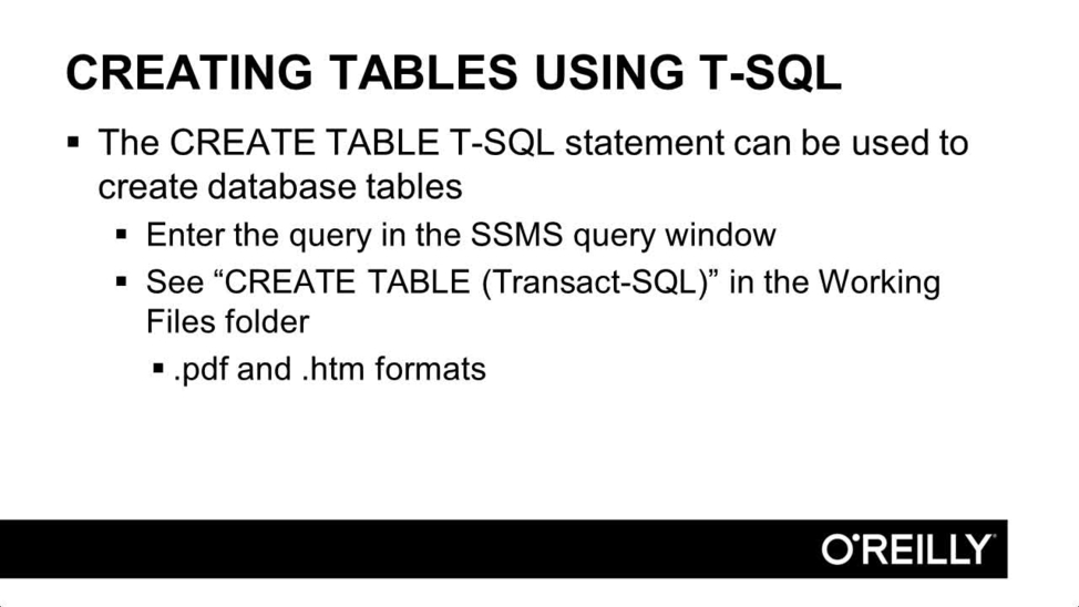 Creating Tables Using T-SQL   Learning Path: MCSA SQL 2016—Database ...