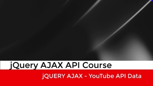 Introduction YouTube API - The Complete jQuery Course - Beginner to