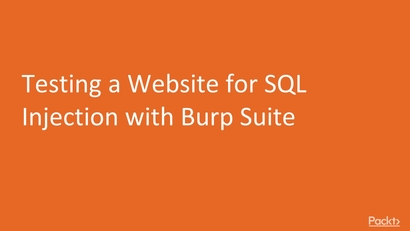 Testing a Website for SQL Injection with Burp Suite