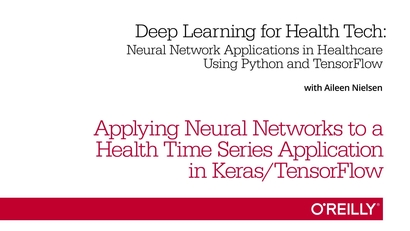 Applying Neural Networks to a Health Time Series Application