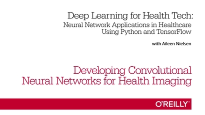 Developing Convolutional Neural Networks for Health Imaging