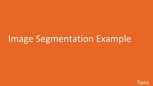 Image Segmentation Example - Advanced Deep Learning with Keras [Video]