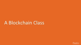A Blockchain Class - Learn JavaScript: Build Your Own