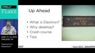 Cross-platform desktop apps with Electron - David Neal (ReverentGeek