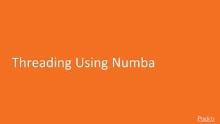 Threading Using Numba - High-Performance Computing with Python 3 x