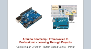 Controlling A Cpu Fan Part 2 Button Speed Control Arduino Bootcamp Learning Through Projects Video