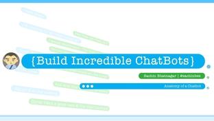 Anatomy of Chatbot - Build Incredible Chatbots [Video]