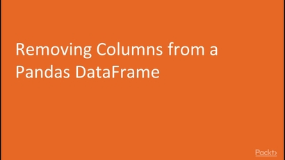 Removing Columns from a Pandas DataFrame | Learning Path: Python