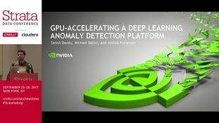 GPU-accelerating a deep learning anomaly detection platform - Joshua