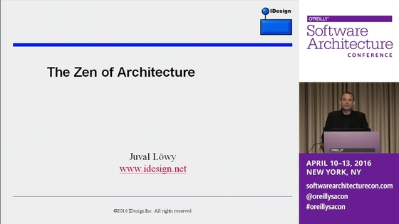 Zen of architecture Juval Lwy IDesign Inc Part 1 O