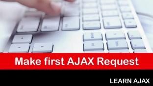 Make first AJAX Request - A Complete JSON AJAX API Course