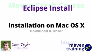 Install Eclipse on Mac OS X - Maven Crash Course [Video]