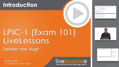 LPIC-1 (Exam 101) LiveLessons (Video Training): Linux