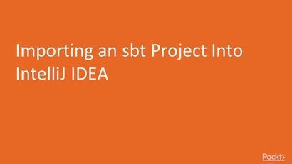 Importing an sbt Project Into IntelliJ IDEA | LEARNING PATH