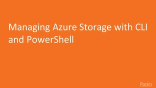 Managing Azure Storage with CLI and PowerShell - Infrastructure as a