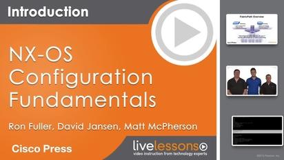 NX-OS Configuration Fundamentals LiveLessons (Video Training