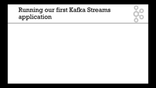 Running Your First Kafka Streams Application Wordcount Apache
