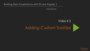 Adding Custom Tooltips - Building Data Visualizations with D3 and