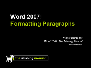 formatting paragraphs office 2007 the missing manual video rh oreilly com Office Traning Manual Office Manager Manual