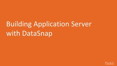 Building Application Server With DataSnap | LEARNING PATH