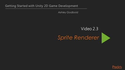 Sprite Renderer | Learning Path: Unity: Conquer the 2D Game