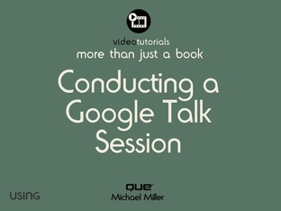 Show Me Media 9 2—Conducting a Google Talk Session - Using Google
