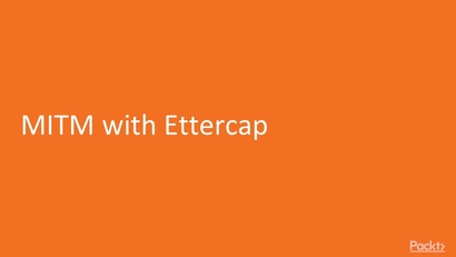MITM with Ettercap | LEARNING PATH: Ethical Hacking: Password