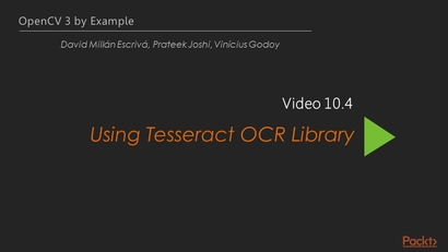Using Tesseract OCR Library   LEARNING PATH: OpenCV: Master