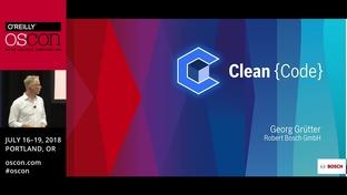 Clean code - Georg Gruetter (Robert Bosch GmbH) - OSCON 2018