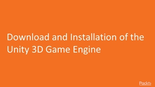 Download and Installation of the Unity 3D Game Engine - Hands-On