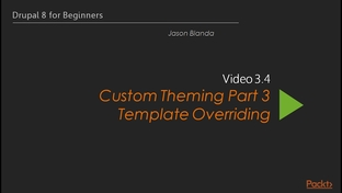 Custom theming part 3 template overriding drupal 8 for beginners video thumbnail for custom theming part 3 template overriding maxwellsz