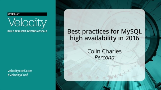 Best practices for mysql high availability in 2016 colin charles video thumbnail for best practices for mysql high availability in 2016 colin charles percona sciox Choice Image