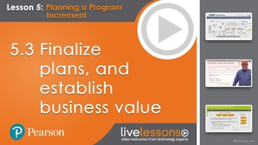 5 3 Finalize Plans And Establish Business Value Leading Safe Scaled Agile Framework 4 5 Livelessons Video
