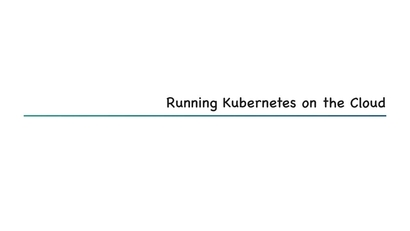 Kubernetes on the cloud | LEARNING PATH: A Complete Guide to