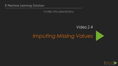 Imputing Missing Values   LEARNING PATH: R: Machine Learning