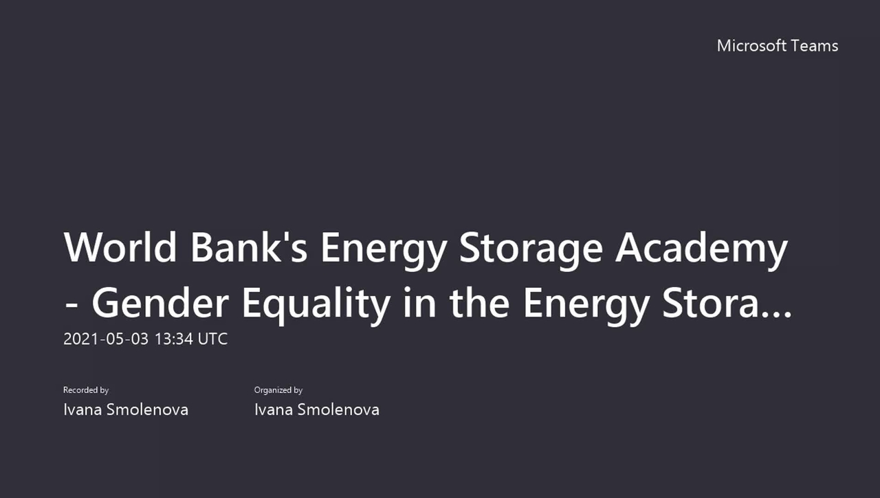 ESMAP ESP Academy- Gender Equality in the Energy Storage-May 3, 2021